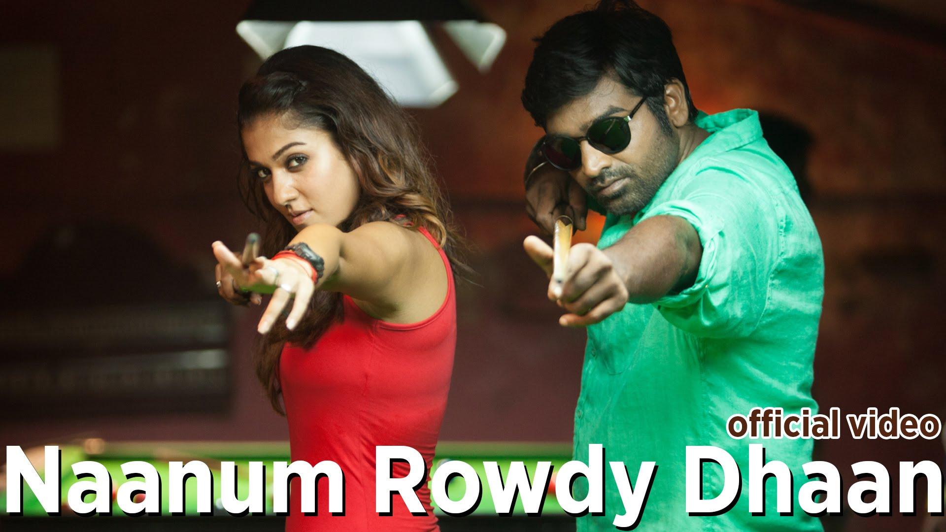 Naanum Rowdy Dhaan – Title Track | Official Video | Anirudh | Vijay Sethupathi,Nayanthara
