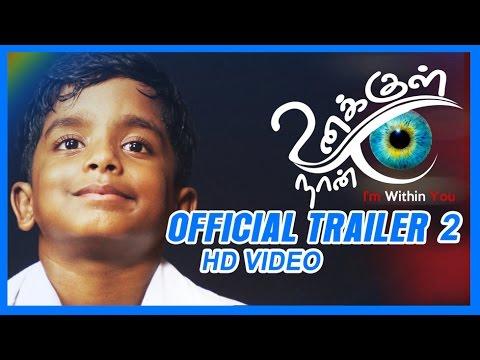 Unakkul Naan | Official International Trailer HD | Venkatesh Kumar.G | Rahul Rajkumar | Tony Britto
