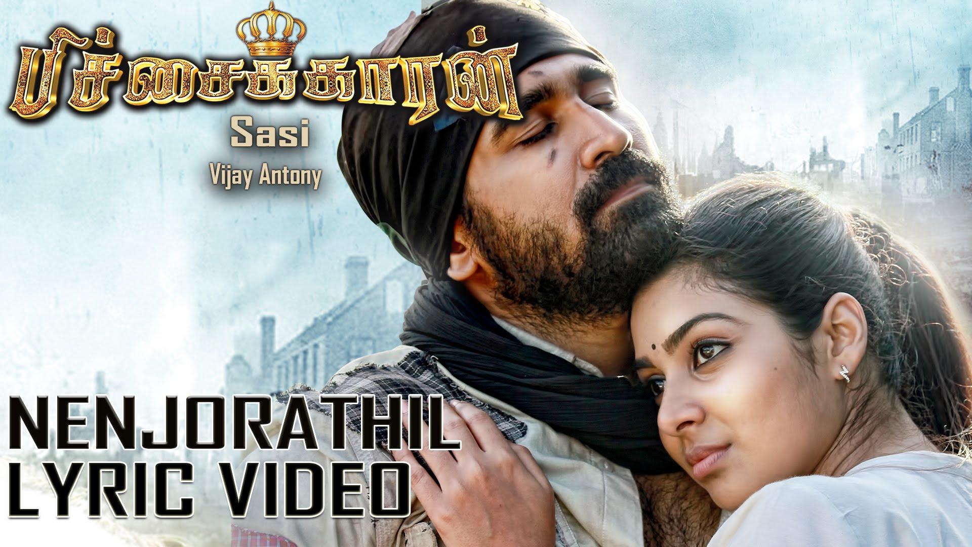 Nenjorathil – Pichaikkaran (Single) | Lyric Video | Vijay Antony | Supriya Joshi | Sasi
