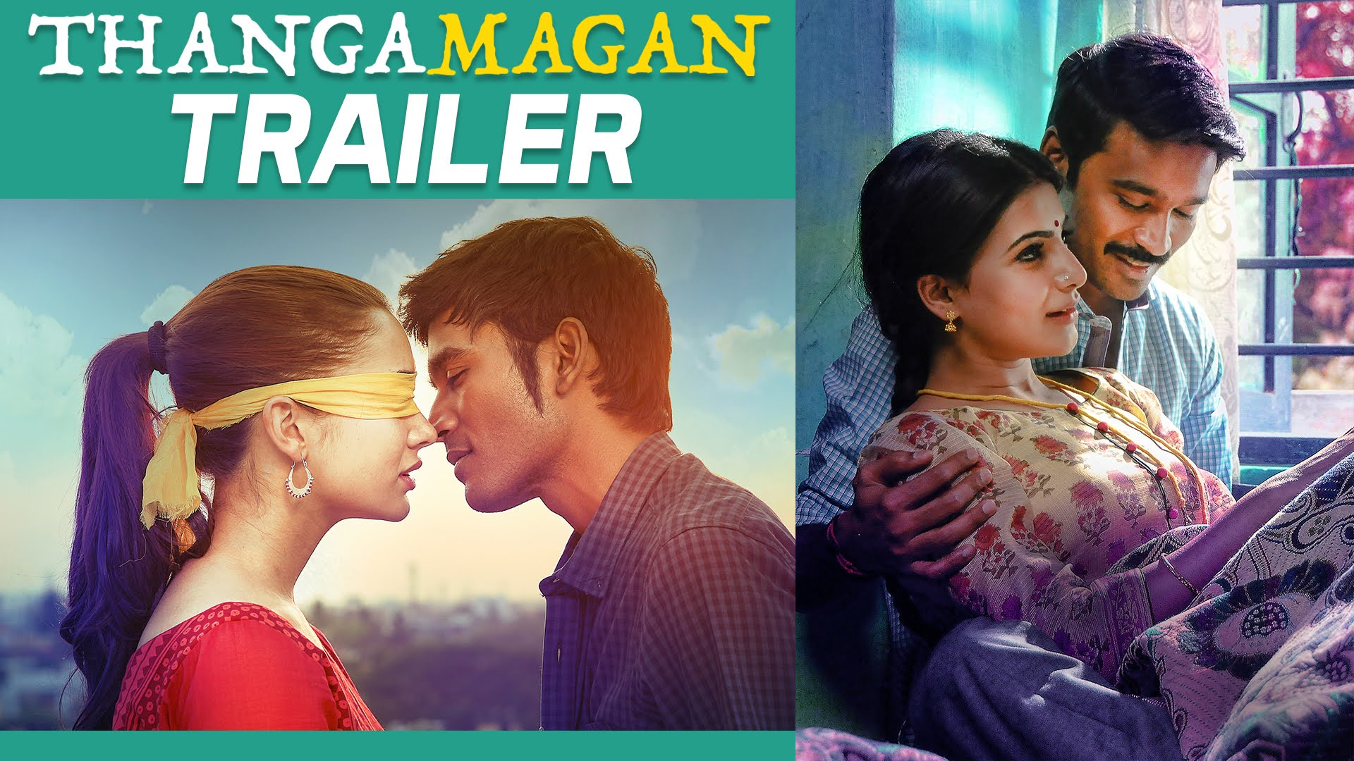 Thangamagan – Official Trailer | Dhanush, Amy Jackson, Samantha | Anirudh Ravichander