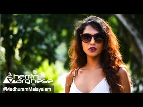 Madhuram Malayalam | Sherrin Varghese Official Music Video