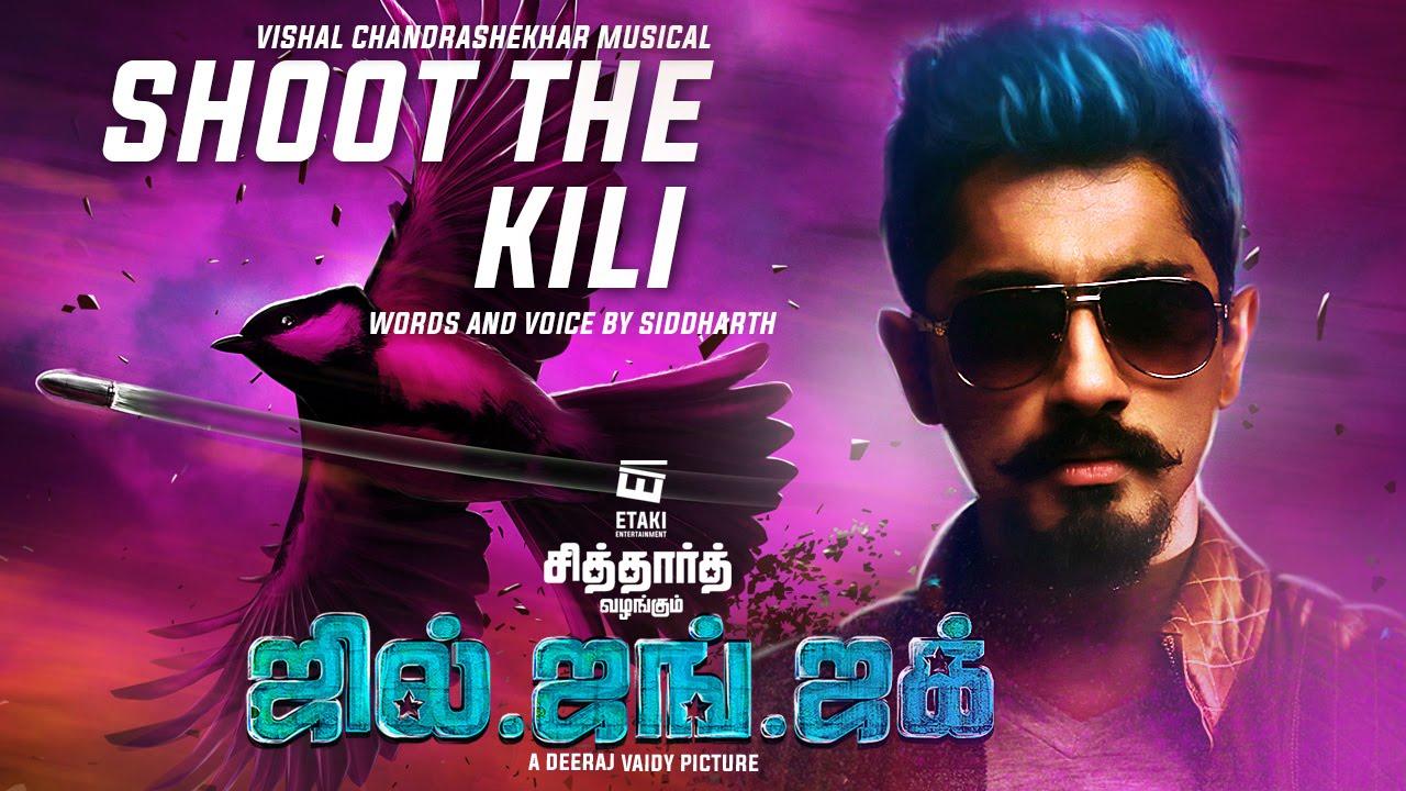 Shoot The Kili Official Song Lyric Video | Jil Jung Juk | Siddharth | Vishal Chandrashekhar