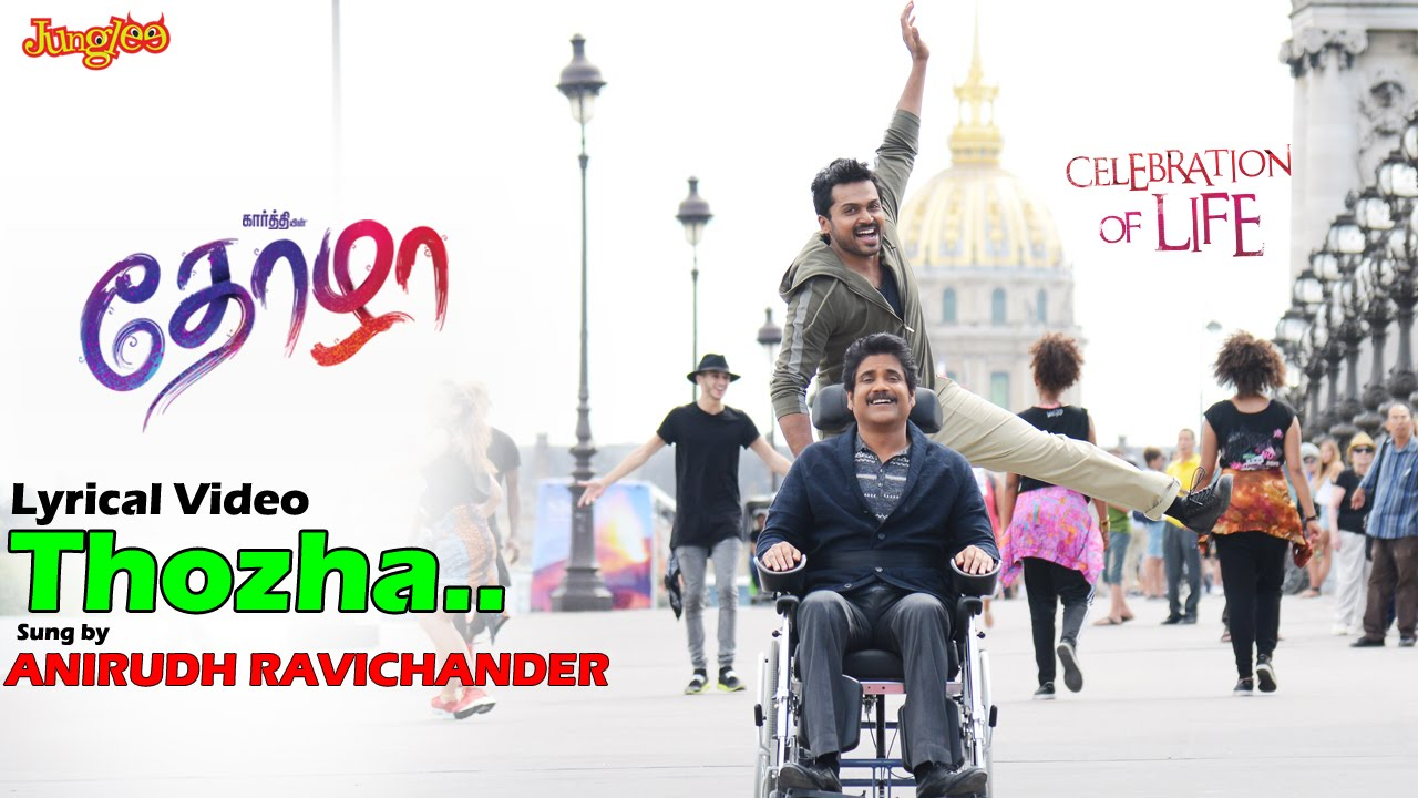 Thozha Lyrical Video | Karthi | Nagarjuna | Tamannaah