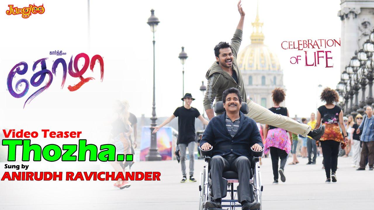Thozha Video Song Teaser | Karthi | Nagarjunga | Thamanna | Gopi Sundar | Anirudh