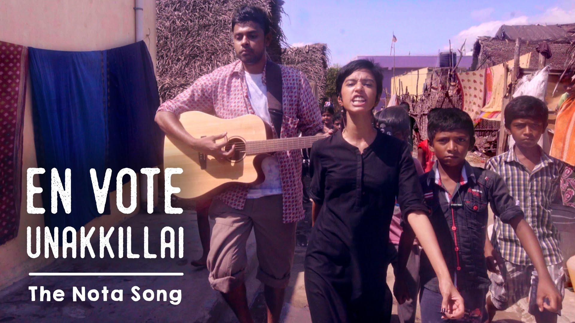 En Vote Unakkillai – The NOTA Song   Put Chutney