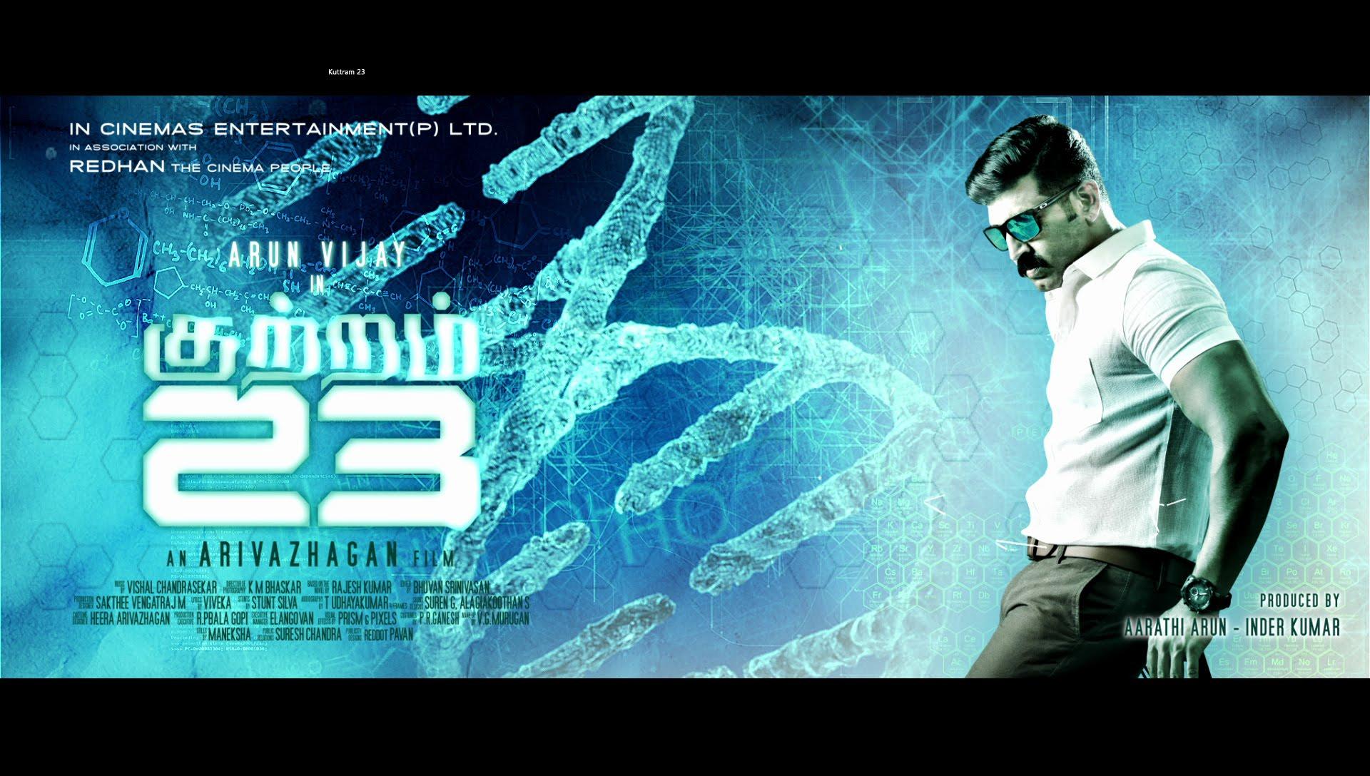 Kuttram 23 – Official Motion Poster | Arun Vijay | Arivazhagan | Vishal Chandrasekar