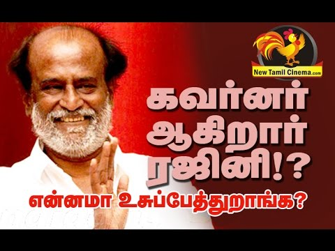 rajinikanth becomes the governor.