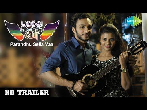Parandhu Sella Vaa (2016) Official Trailer #2