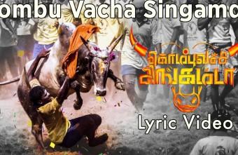 Kombu Vacha Singamda – Sensational Track from GV Prakash Kumar and Arunraja Kamaraj -video