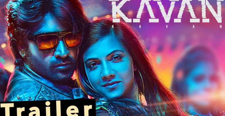Kavan – Official Trailer | Vijay Sethupathi, Madonna Sebastian | Hiphop Tamizha | K V Anand