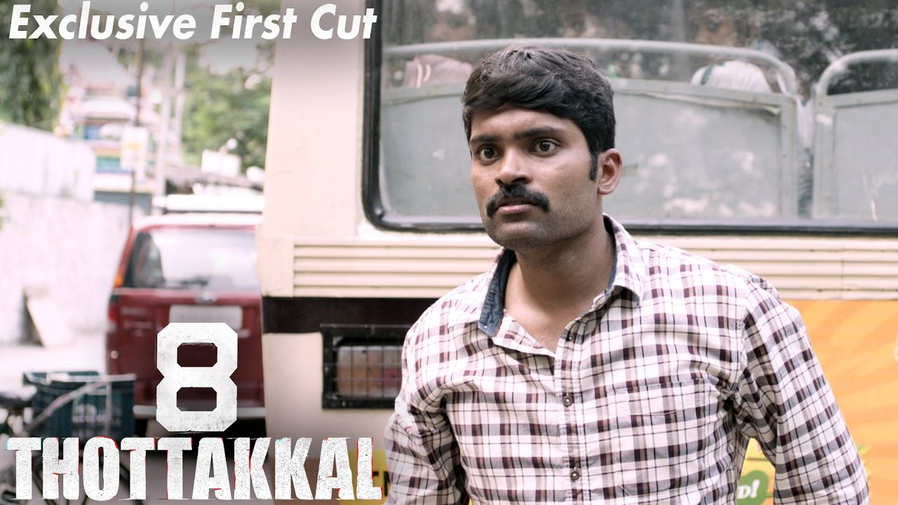 8 Thottakkal – Exclusive First Cut