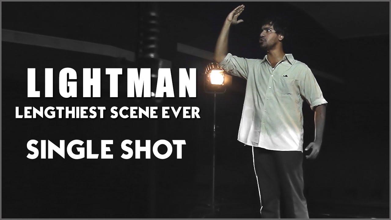 Lightman (Lenghtiest Shot Ever) Youtube Link
