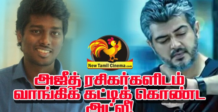 ajith fans atlee