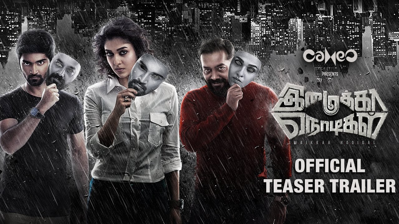 Imaikkaa Nodigal – Official Teaser Trailer