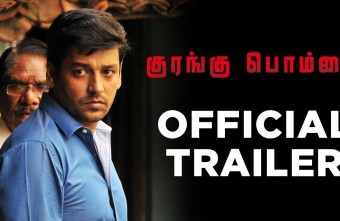 Kurangu Bommai – Official Trailer