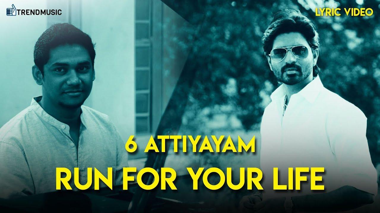 6 Athiyayam – Run For Your Life – Lyric video | Ma Ka Pa Anandh, Sam C S
