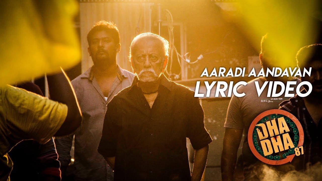DHA DHA 87 – Aaradi Aandavan (Lyric Video)