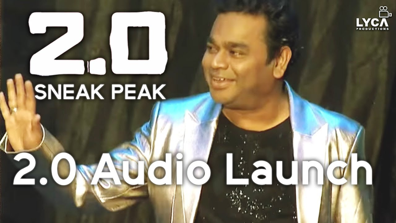2.0 Audio Launch – Sneak Peek | Rajinikanth, Akshay Kumar | Shankar | A.R. Rahman