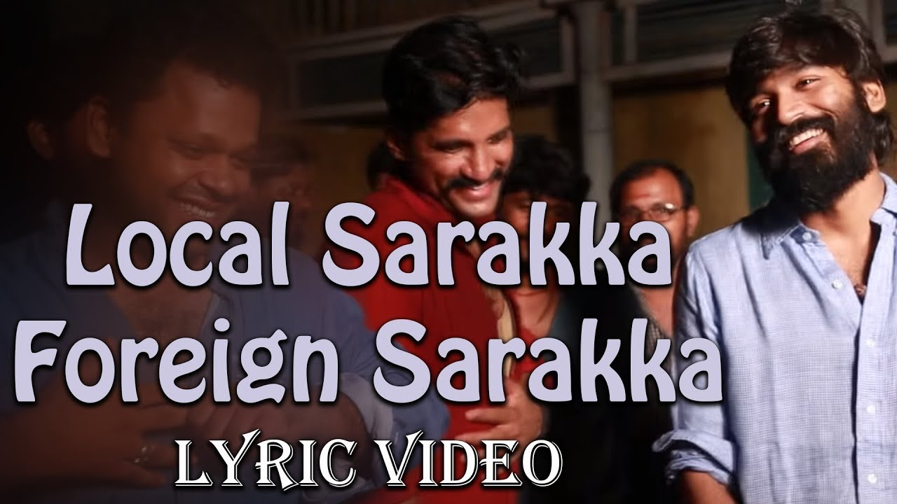 Padaiveeran – Local Sarakka Foreign Sarakka (Lyric Video)